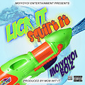 Lick It Squirt It FT_ HUHx2 (PROD BY MOB WIT IT)