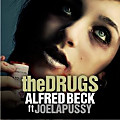 Alfred Beck Feat. Joelapussy - The Drugs (Hugo V. & Slovaand Remix) (1)