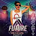 @DJRAGAPTY_-_FUTURE REGGAE PARTY 2018