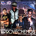 Aprovechemos - Derek, Jersy, Jhonking Ft Jether (Produced By Derek El Mechanic) RT Music 2TBC Ink.