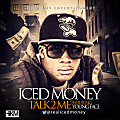 Iced Money - Talk 2 Me ft Youngface