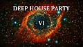 Deep House Party - VI(Bootleg)