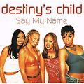 Destiny`s Child - Say My Name (Vercion-1MULEKe!!)