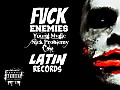 Fuck Enemies #Latin Records #Young Mvgic-Coke-Nick Problemy