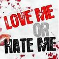 Fred Derf- Love Me or Hate me