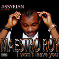 maestro roy ft omo - i won't leave you (2)