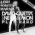 David Guetta ft. Ne-Yo & Akon Vs Maurizio Gubellini & Delayers Vs R3hab Vs Spencer & Hill Vs Albert Neve Vs Maurizio Gubellini - Play Hard (Extended) Vs (Remixes) (LESH BORICHA MASHUP)