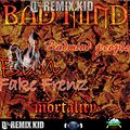 Badmind Morality Mixed by DJ REMIXKID