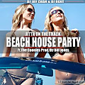 Beach House Party (ft. The Goonies) (Presented by DJ Bent, Jay Cash & DJ Whoo Kid)
