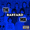 The Bastard Mix