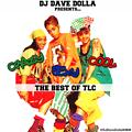 DJ Dave Dolla Presents - The Bank Vault | Best Of TLC #CrazySexyCool