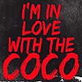 I'm in love the COCO (L.S.K Rework)