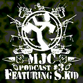MJC PODCAST #3 feat. S_KID