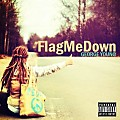 FlagMeDown (prod. Mike Red)