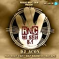 Reggae Night Crew Mi Seh VoL 8.1_Mixtape By_Dj Acon_ReggaeNightCrew