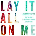 Rudimental Ft. Ed Sheeran, Big Sean & Vic Mensa - Lay It All On Me (Remix) (CDQ)