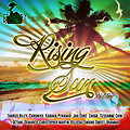 RISING SUN RIDDIM MIX BY ANGEL CAMORRA - CHIMNEY RECORDS