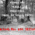 MONEY MO-B.A.R.S(BURYING ALL RAP SESSIONS) FREESTYLE (PROD. BY YOUNG CHOP)