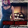 HONEST MOMENT Ogwafantastik