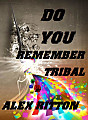 DJ Alex Ritton - Do you Remember Tribal