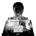 Axwell VS. Ferry - Marvelous Barricade (Calvin Bourz Mash Up)