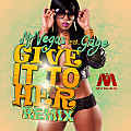 Mr Vegas ft Gage - Give It To Her (Dancehall Remix) [Raw]