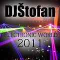 DJŠtofan - Electronic World (SET-2011)