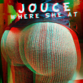 Jouce - Where She At