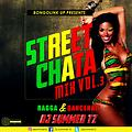 Street Chata Vol.3 [Dancehall] by DJ Summer TZ