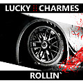 Rollin' (Club Mix) – Lucky Charmes