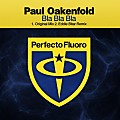 Paul Oakenfold - Bla Bla Bla (original mix)