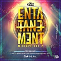 DJ KAZ PRESENTS-ENTA-TANE-MENT MIXTAPE (MOBILE VERSION)