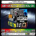 Reggae Night Crew - Art of Sound Clash Vol 2 - 100% Dubplate Mix - By Dj Acon theVeteran - April 2014