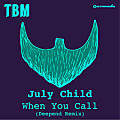 July Child - When You Call (Deepend Remix) / ☆☆☆☆