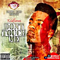 Dont Touch Me_KoldFlamez_cT