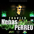 Nenas Quieren Perreo (Prod. By Fravier GM.Music)