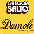 Damelo (You Got What I Want) (Atone Bootleg)