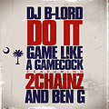 Do It (Game Like a Gamecock) by DJ B-Lord x 2 Chainz x Ben G