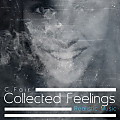Collected Feelings
