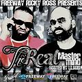 FREEWAY RICKY ROSS  LIL SODI Cte.West PRESENTS quot THE REAL MASTERMIND VOL1quot - 02 - I GOT MONEY quot LIL SODI FT FREDDY GIBBSquot(WwW.PromocionMusic.Blogspot.Com)
