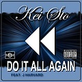 Kei Sto - Do It All Again Feat. J Harvard