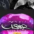 GOOD KISSER [ @GetSKRILLA Remix]