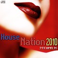 The House Nation 2010 by 2Teamdjs