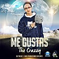 Me Gustas - Byron The Crazzy (Prod. By Dave)