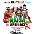 @DjDaley #NaijaAnthems5 ft Dorobucci, Aye, Caro, Skelewu, Johnny, Turn Down For What, Surulere, Taste The Money, On Top Your Matter  +++++     Double Wahala