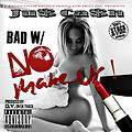 @JCashPCP - Bad With No Make Up [DJ SHON EXCLUSIVE] - YouTube
