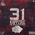 Kapp Zull - 31 (Prod. By Walde The Beat Maker)