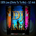 100% Love (Cinta Ta Ta Mix  Re-Edit) - DJ ANIK [www.djpagol.blogspot.com]