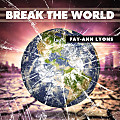 Fay-Ann Lyons - Break The World (Soca 2015)