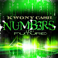 Kwony Ca$h Feat. Future - NUMB3RS (Dirty) (Nervedjs.com)